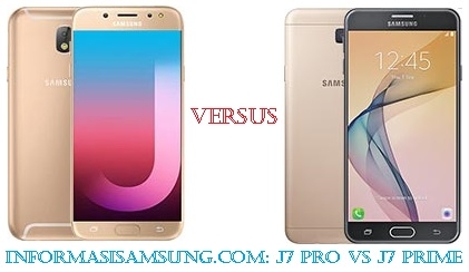 Harga dan Perbandingan Samsung J7 Pro vs J7 Prime