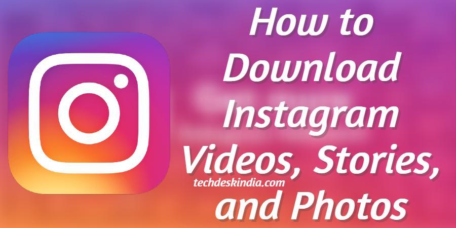 Download Instagram Videos, Stories, or Photos