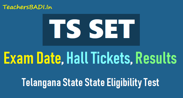 ts set exam date,telangana set hall tickets,ts set results,telangana set registration fee,telanganaset.org results hall tickets,admit cards