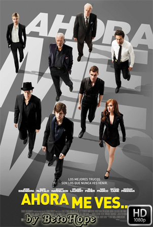 Ahora Me Ves… [2013] [Latino-Ingles] HD 1080P  [Google Drive] GloboTV