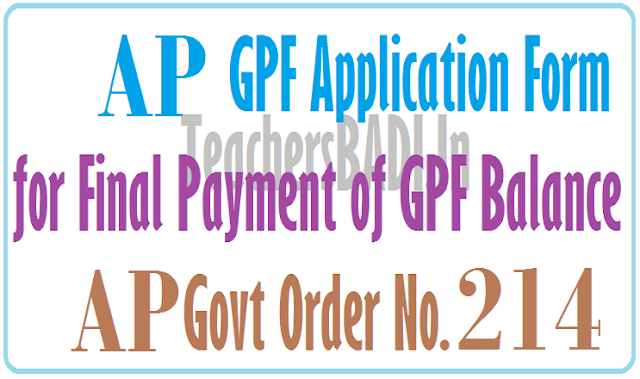 AP GPF Application Form,Final payment of GPF Balance,GO.214