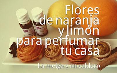Flores de naranja y limón para perfumar tu casa