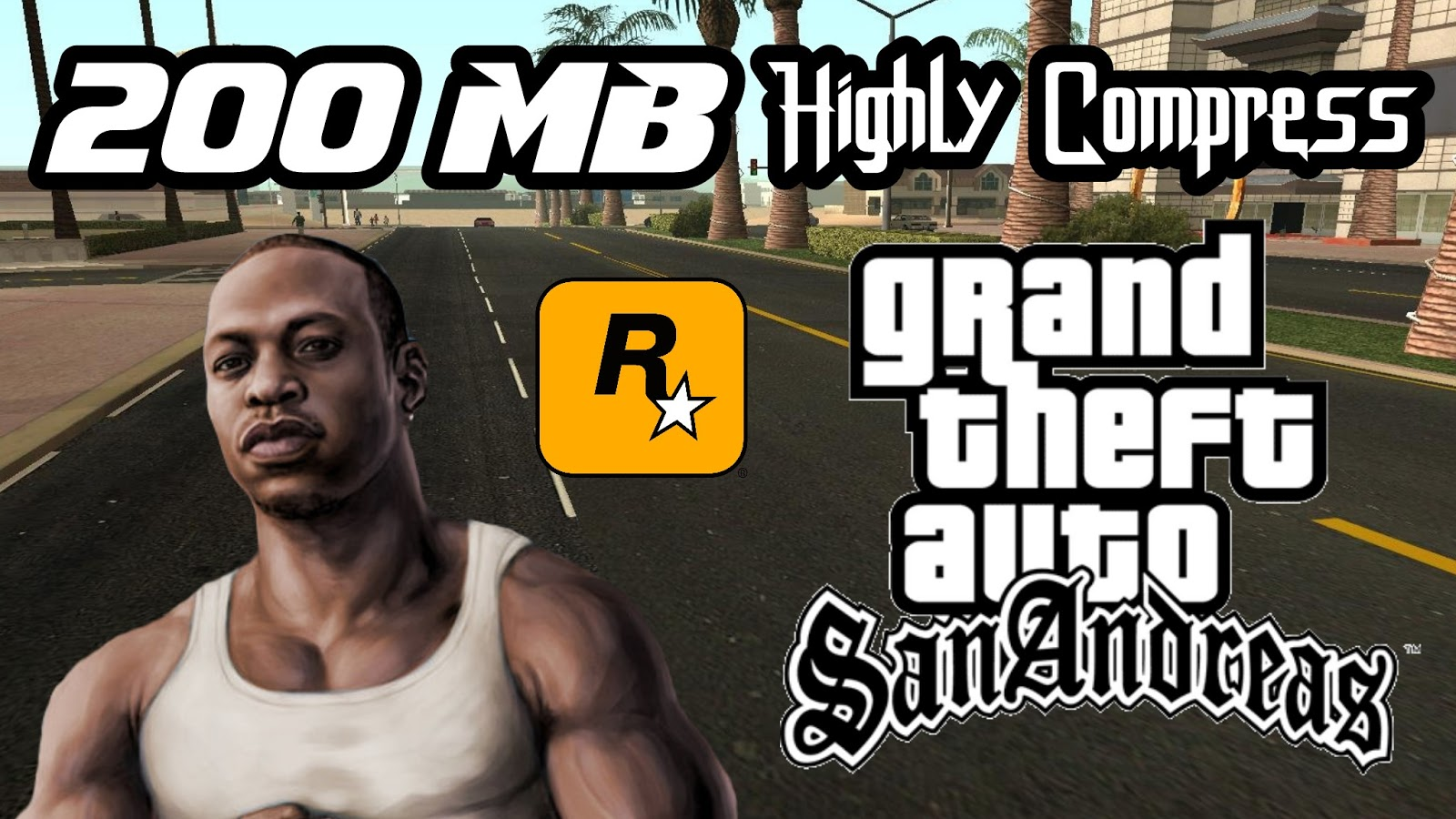 GTA San Andreas Android 200MB Download For All GPU - Techy