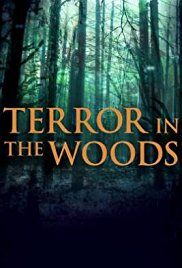 Terror in the Woods (2017-) ταινιες online seires oipeirates greek subs