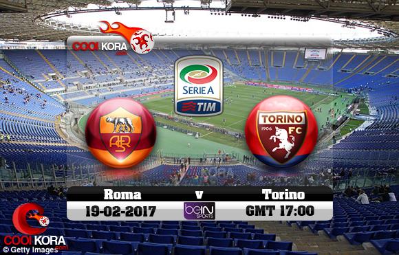 مشاهدة مباراة روما وتورينو اليوم 19-2-2017 في الدوري الإيطالي