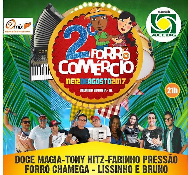 2ª Edição do Forró do Comércio em Delmiro Gouveia é adiada para este sábado e domingo