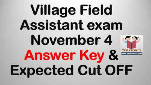 Village Field Assistant - November 4 Exam- Answer Key | Expected Cut OFF