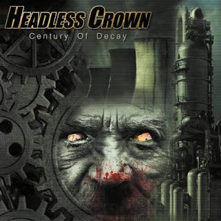 """Το βίντεο των Headless Crown για το """"Century Of Decay"""" από τον ομότιτλο δίσκο"""