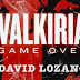 Reseña: Valkiria. Game Over