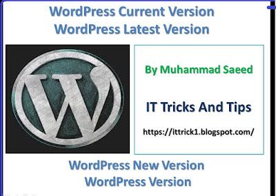 WordPress current version | Wordpress latest version | Wordpress new version | Wordpress version