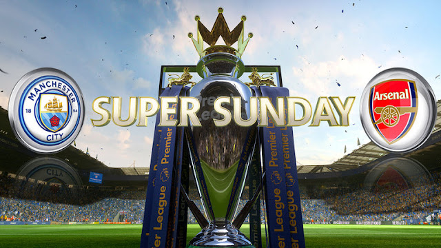 Super sunday Man city Arsenal