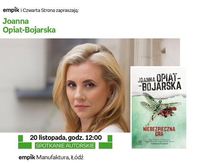 Joanna Opiat-Bojarska w łódzkim Empiku, czyli będę prowadzić to spotkanie!