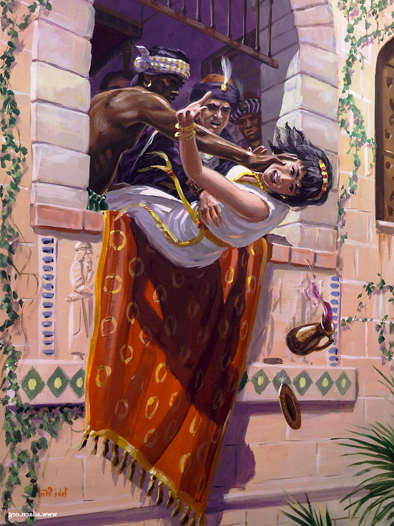 When Jehu entered the city of Jezreel, Jezebel painted her face and eyes and mocked Jehu. He ordered some eunuchs to throw her out a window.
