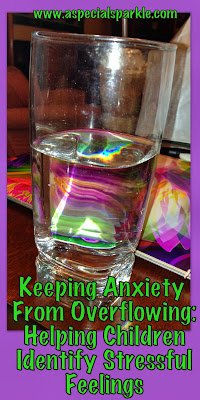 A Teachers Struggle With Student Anxiety >> A Special Sparkle: Keeping Anxiety from Overflowing ...