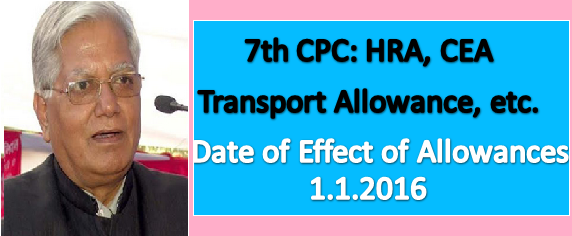 7th-cpc-hra-transport-allowance-cea-etc-paramnews-1-1-2016