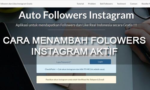 cara cepat dan mudah untuk memperbanyak followers instagram akun aktif
