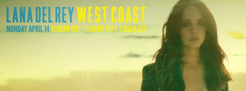 Lana Del Rey - West Coast | Ses Rêveries