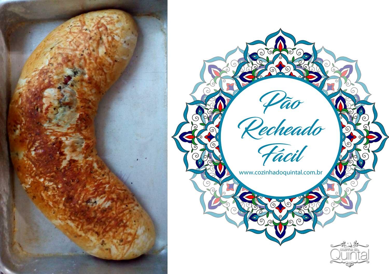 Cozinha do Quintal: Pão Recheado Fácil!