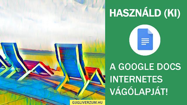 A Google Docs internetes vágólap haszna