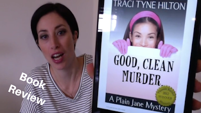 Book Review: Good, Clean Murder by Traci Tyne Hilton