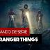 Stranger Things - Análise 1ª Temporada