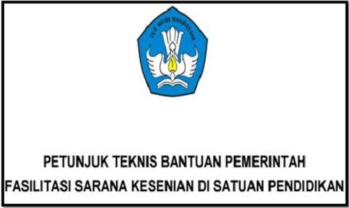 Juknis Bantuan Fasilitas Sarana Kesenian Sekolah SD SMP SMA SMK Tahun 2017/2018