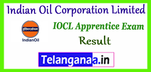 IOCL Indian Oil Corporation Limited Apprentice Exam Result 2017
