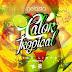 Trigo Limpo & Dj Nelasta feat. Rhayra - Calor Tropical [Samba]