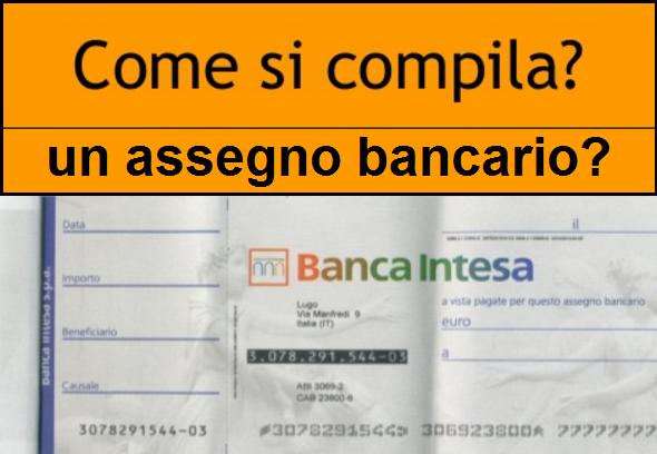 Come si compila un assegno bancario