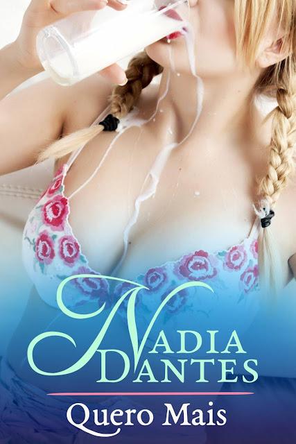 Quero Mais (Amamentando A Babá) - Nadia Dantes
