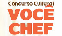 Concurso Cultural Você Chef Vapza