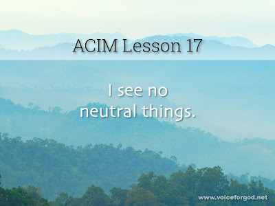 [Image: ACIM-Lesson-017-Workbook-Quote-Wide.jpg]