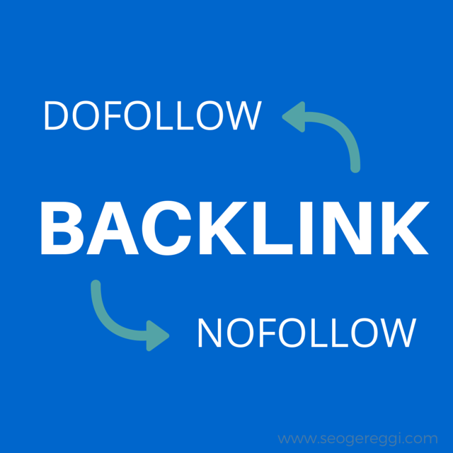 Backlink Dofollow Nofollow SEO Off Page