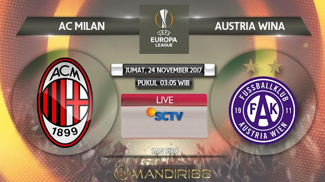 AC Milan akan menjamu Austria Wien di San Siro pada matchday kelima Grup D Liga Europa  Berita Terhangat Prediksi Bola : AC Milan Vs Austria Wien , Jumat 24 November 2017 Pukul 03.05 WIB @ SCTV
