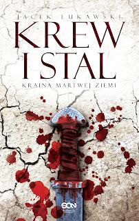 Krew i stal - Jacek Łukawski