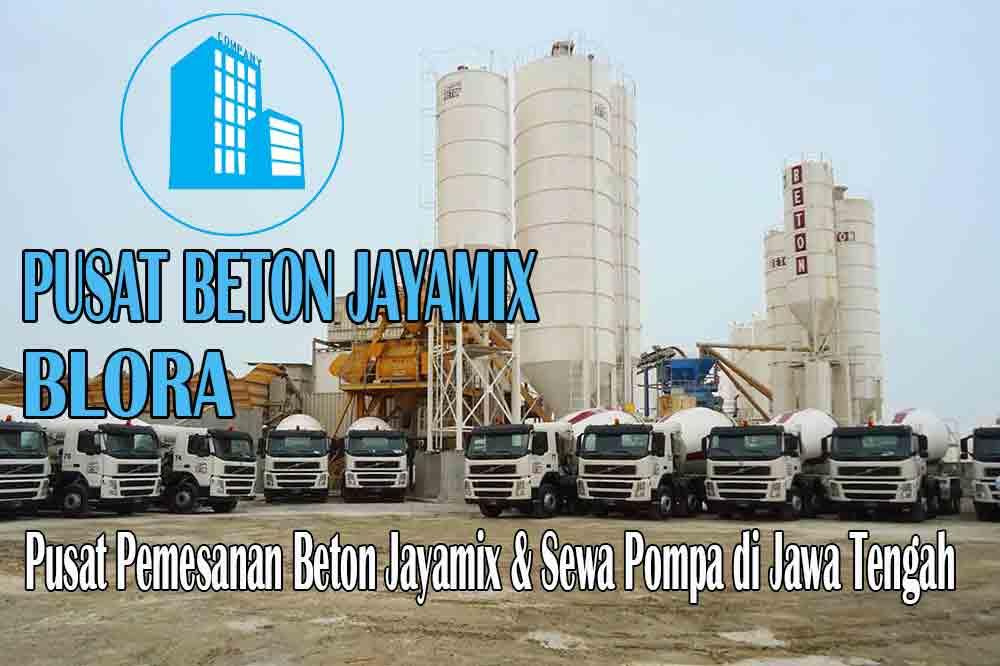 HARGA BETON JAYAMIX BLORA JAWA TENGAH PER M3 TERBARU 2020