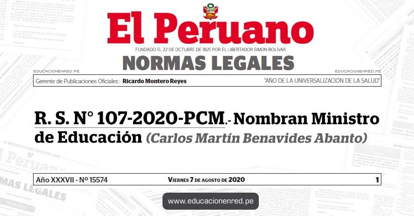 R. S. N° 107-2020-PCM.- Nombran Ministro de Educación (Carlos Martín Benavides Abanto)