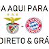 SL BENFICA vs Bayern Munique (direto)