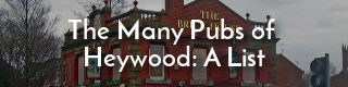 Link to a list of pubs in Heywood, Lancashire