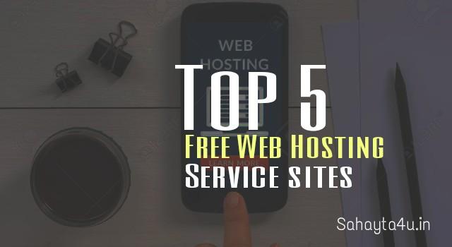 Top 5 Free Web Hosting service sites