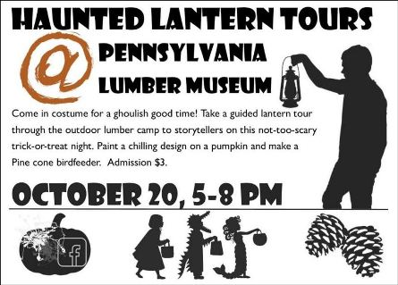 "10-20 PA Lumber Museum ""Haunted Lantern Tours"""