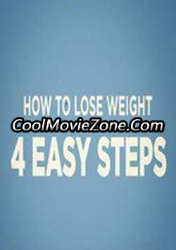 How to Lose Weight in 4 Easy Steps (2016)