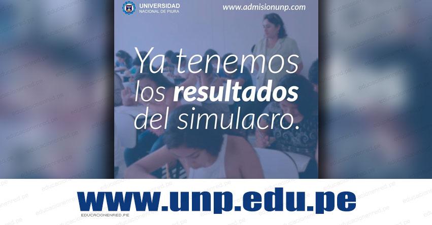 Resultados UNP Piura 2018-2 (26 Agosto) Lista Aprobados SIMULACRO Examen Admisión General - Universidad Nacional de Piura - www.unp.edu.pe