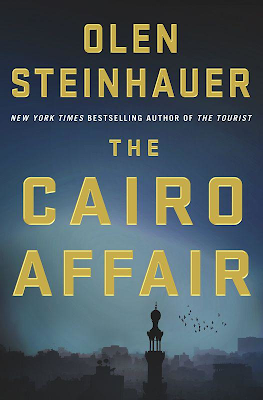 The Cairo Affair by Olen Steinhauer – front book cover