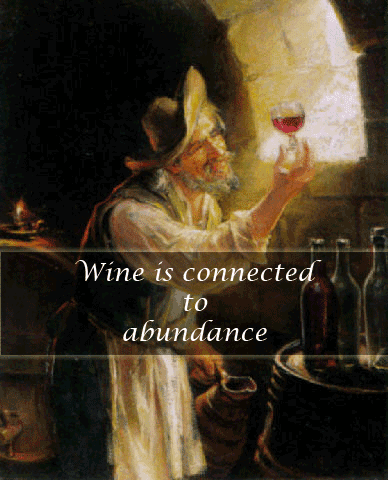 Wine Quote - Wine connected to abundance