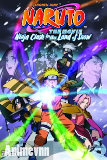 Naruto Cuộc Chiến ở Tuyết Quốc - Naruto the Movie: Ninja Clash in the Land of Snow 2012 Poster