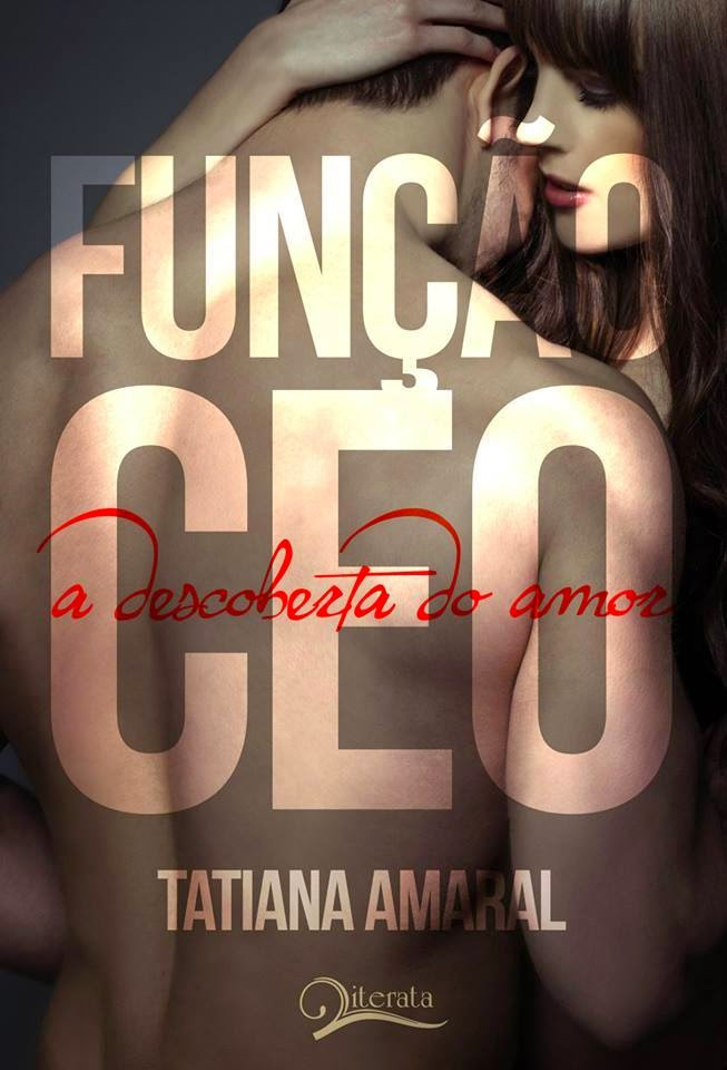 [Resenha] Função CEO - A Descoberta do Amor - Tatiana Amaral