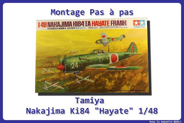 Montage du Ki-84 Hayate de tamiya au 1/48.