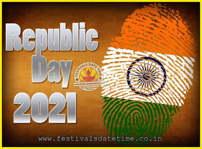 2021 Republic Day of India Date, 2021 Republic Day Calendar