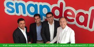 Snapdeal India job vacancies Recruitment 2017-2018